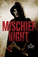 Mischief Night [HD]