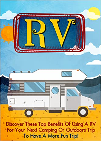 RV: Discover these Top Benefits of Using an RV for Your Next Camping or Outdoors to Have a More Fun Trip! (rv living, rv camping, rv living full time, rv travel, rving)