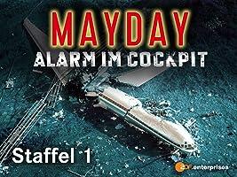 Mayday Alarm im Cockpit, Staffel 1