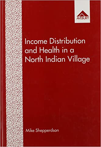 Income Distribution and Health in a North Indian Village