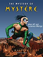 Cirque du Soleil: The Mystery of Mystere
