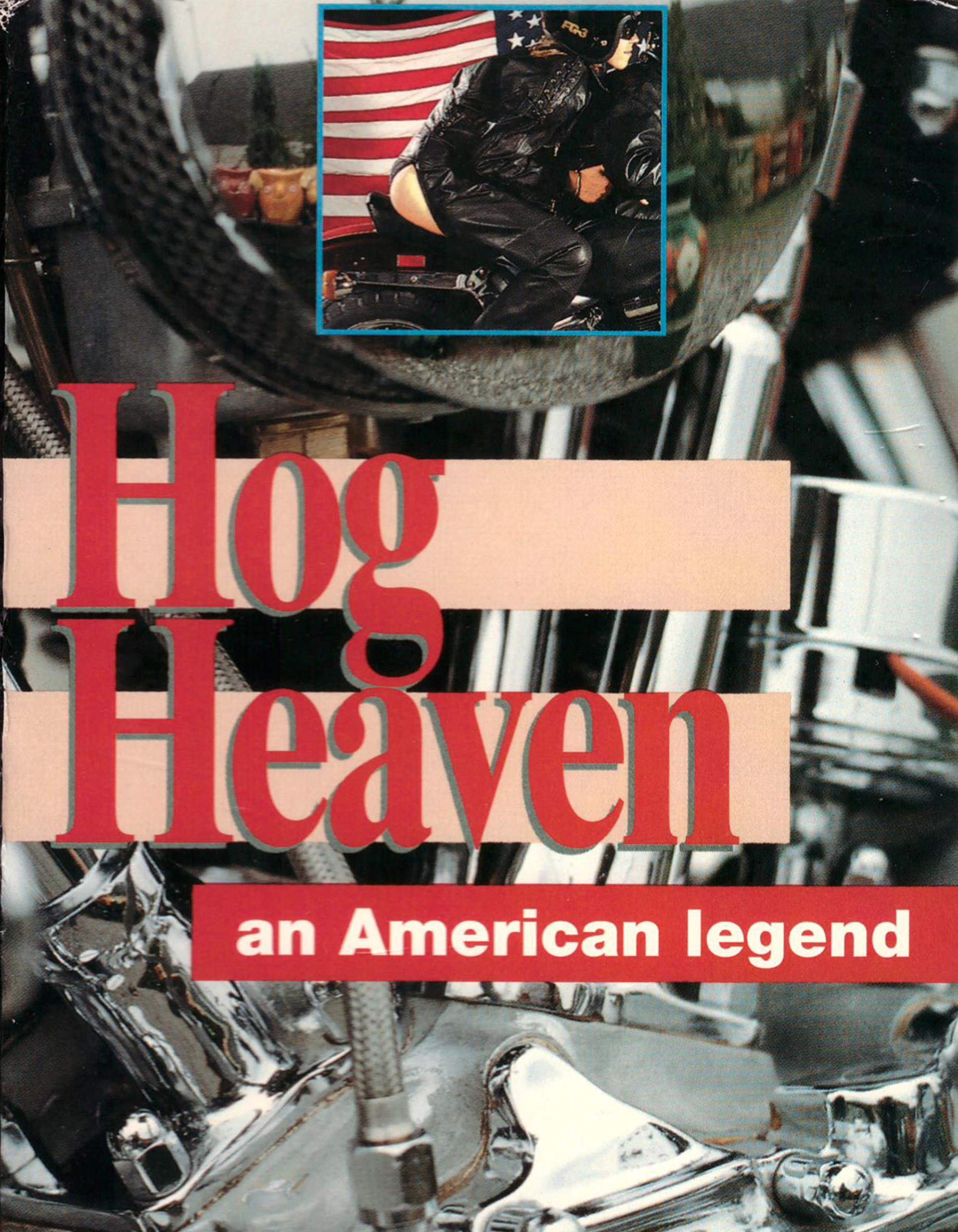 Hog Heaven an American Legend - Extended