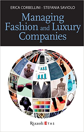 Managing Fashion and Luxury Companies (Management)