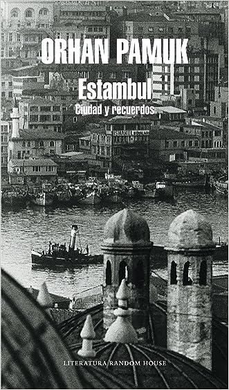 Estambul: Ciudad y recuerdos (Spanish Edition)