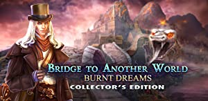 Bridge to Another World: Burnt Dreams Collector's Edition by Big Fish Games