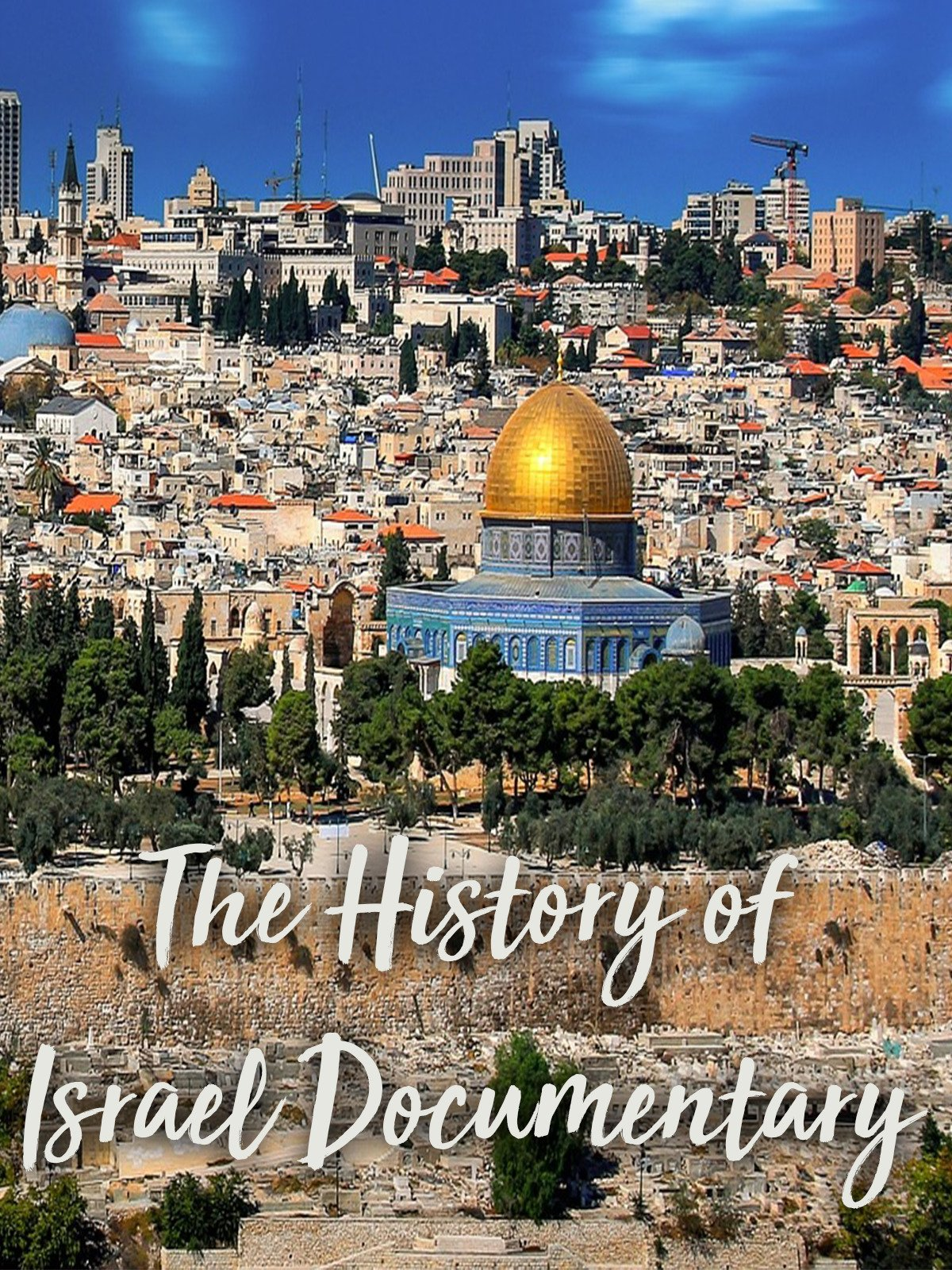The History of Israel Documentary on Amazon Prime Instant Video UK