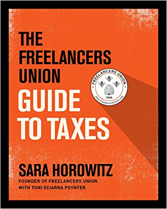 The Freelancers Union Guide to Taxes