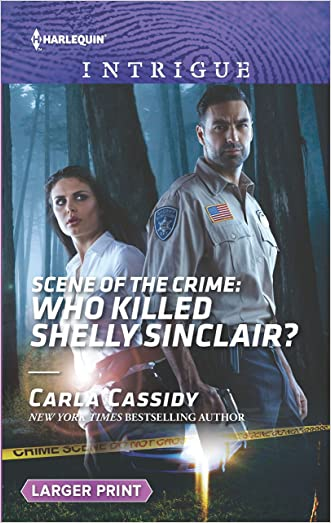 Scene of the Crime: Who Killed Shelly Sinclair? (Harlequin Large Print Intrigue) written by Carla Cassidy