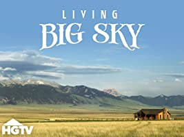 Living Big Sky Season 1
