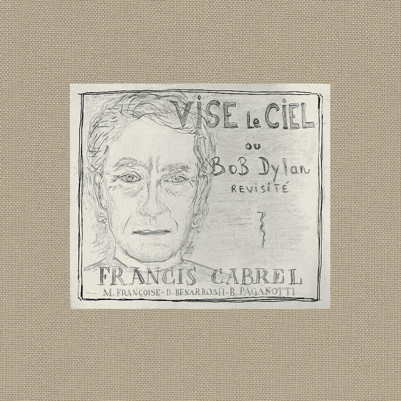 Francis Cabrel - Vise Le Ciel [2012]