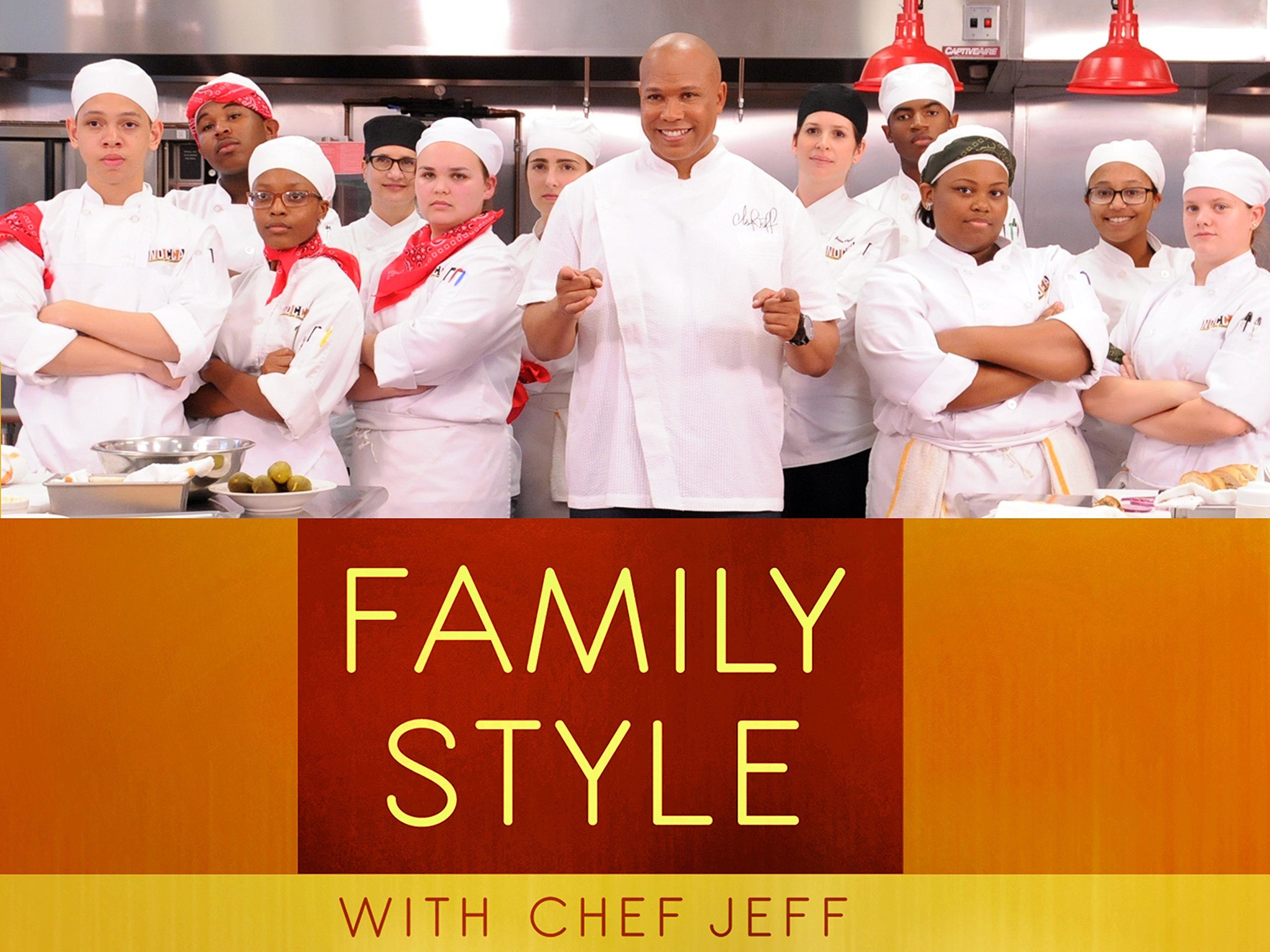 Family Style with Chef Jeff - Season 1