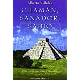 CHAMAN, SANADOR, SABIO (Spanish Edition)