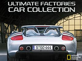 Ultimate Factories Car Collection Season 1 [HD]