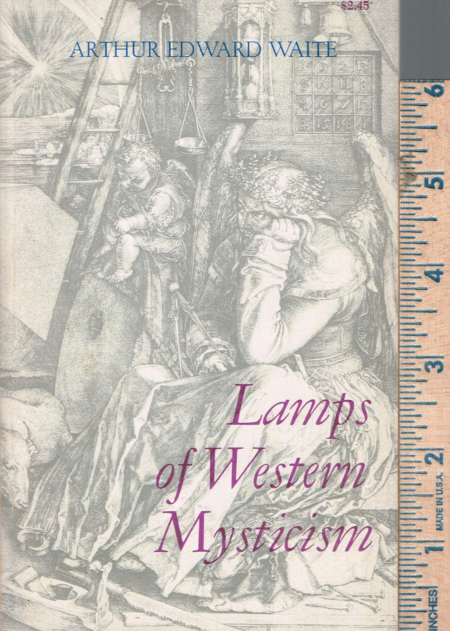 Lamps of Western Mysticism. Introduction By Paul M. Allen. [Paperback], Waite. Arthur Edward