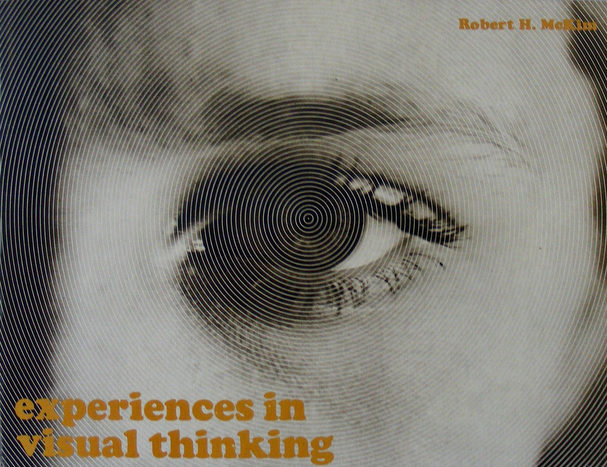 Experiences in Visual Thinking, Robert H. McKim