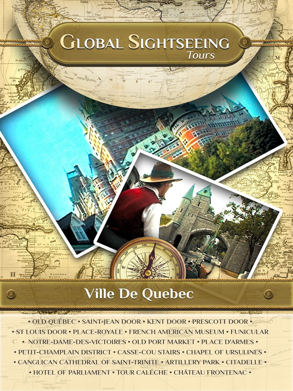 Ville de Quebec, Canada - Global Sightseeing Tours on Amazon Prime Instant Video UK