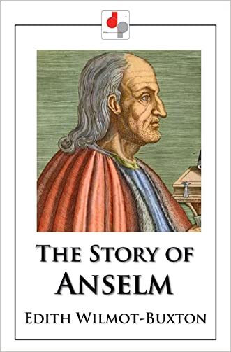 The Story of Anselm (Illustrated)