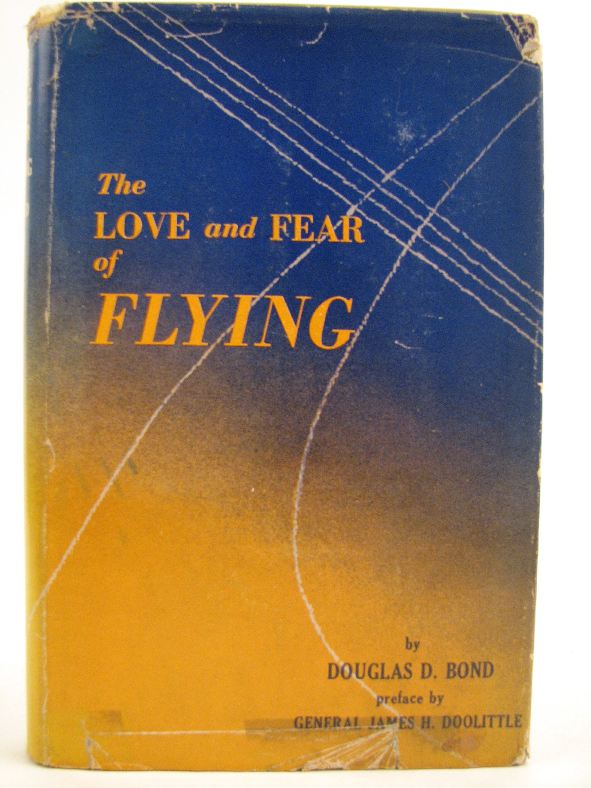 The love and fear of flying, Bond, Douglas Danford