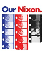 Our Nixon [HD]