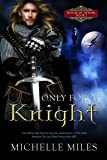 Only for a Knight (Fantasy Romance) (Realm of Honor Book 2)