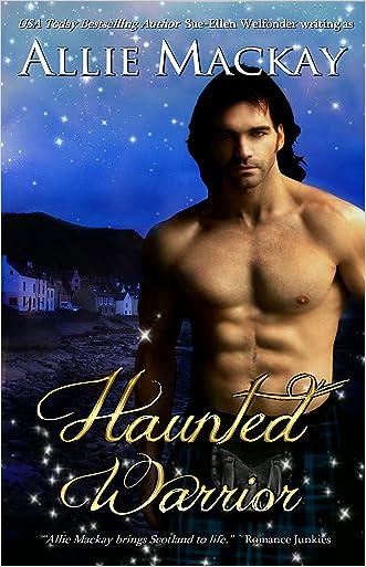 Haunted Warrior (Highland Ghostbuster Series Book 1)