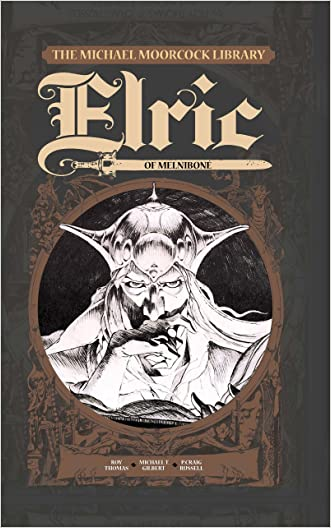 The Michael Moorcock Library - Elric, Vol. 1: Elric of Melnibone