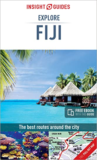 Insight Guides: Explore Fiji (Insight Explore Guides) written by Insight Guides