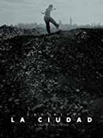La Ciudad (English Subtitled)