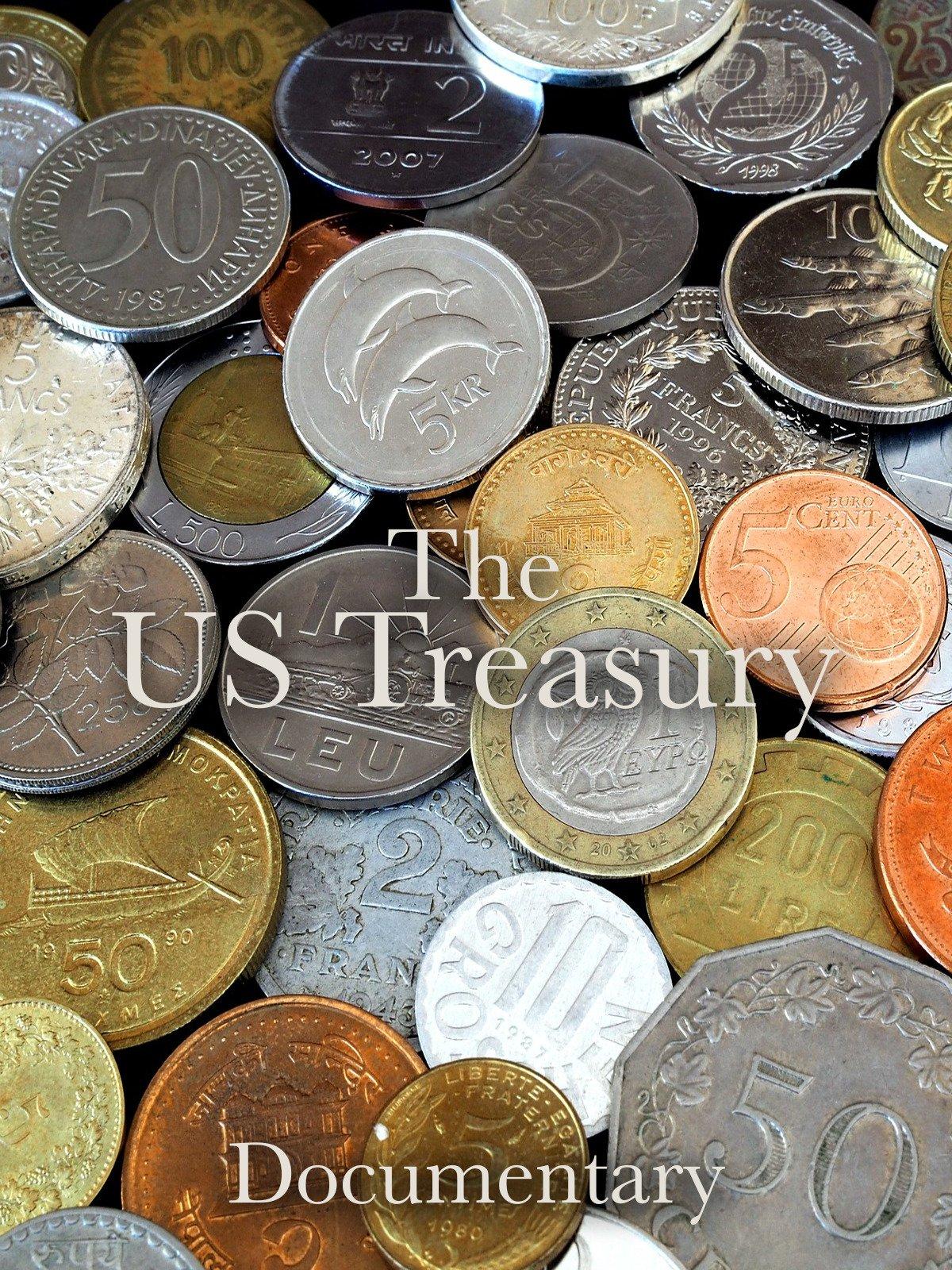 The US Treasury Documentary