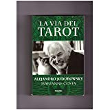 La Via Del Tarot/the Life Of Tarot (Spanish Edition)