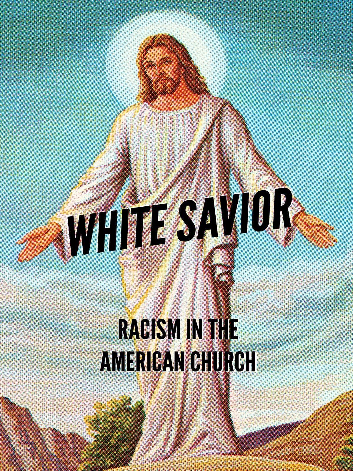 White Savior: Racism In The American Church on Amazon Prime Video UK