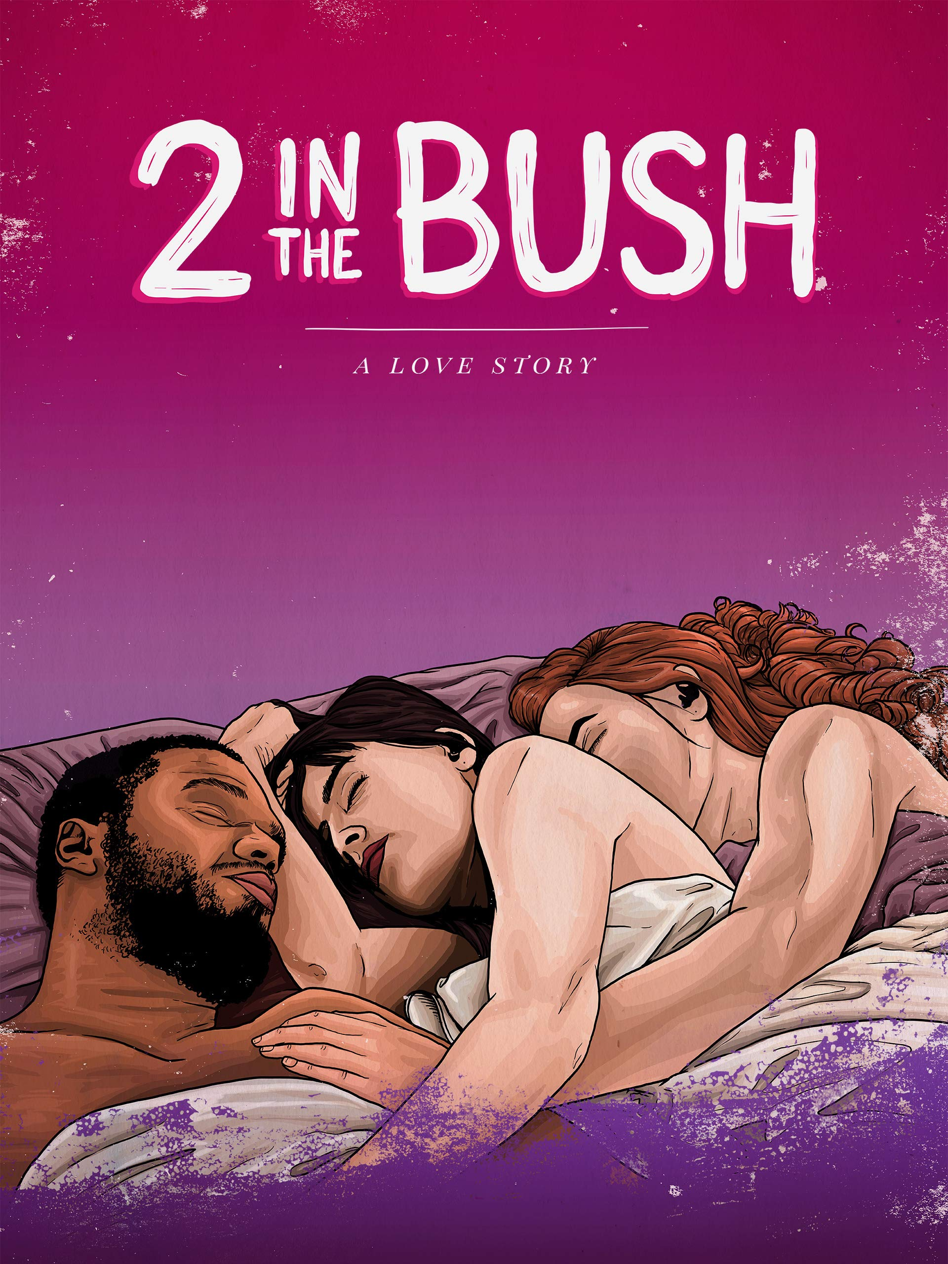 2 In The Bush: A Love Story on Amazon Prime Video UK
