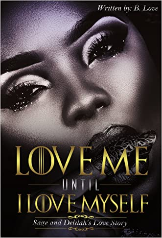 Love Me Until I Love Myself: Sage and Delilah's Love Story
