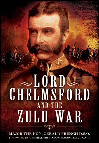 Lord Chelmsford and the Zulu War