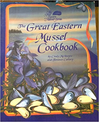 The Great Eastern Mussel Cookbook