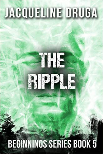 The Ripple: Beginnings Series Book 5