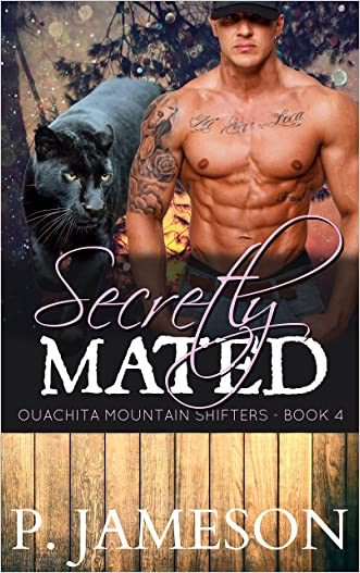 Secretly Mated: (Paranormal Shifter Romance) (Ouachita Mountain Shifters Book 4)