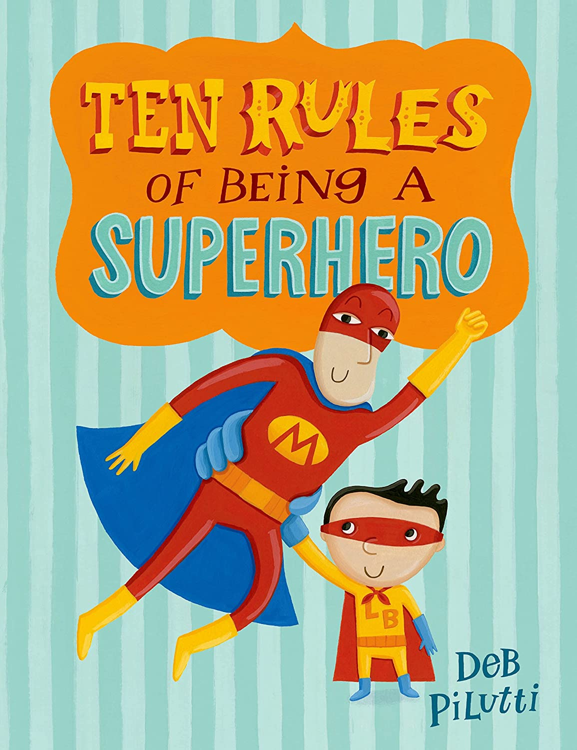 Book Reviews by Tima: Ten Rules of Being a Superhero