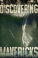 Discovering Mavericks