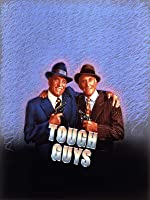 Tough Guys [HD]