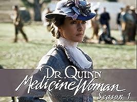 Dr. Quinn Medicine Woman Season 1