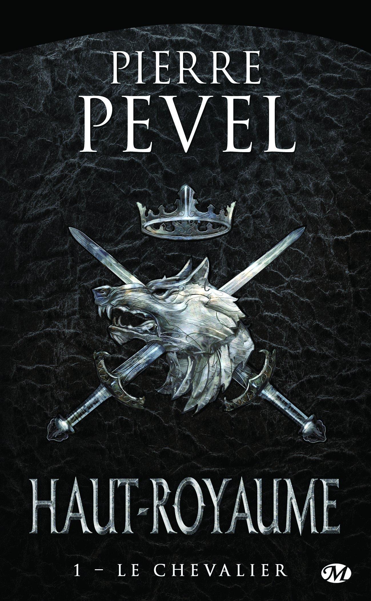 Haut-Royaume, Tome 1 : le Chevalier 91tRyl8jsQL