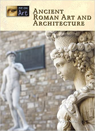 Ancient Roman Art and Architecture (Eye on Art)