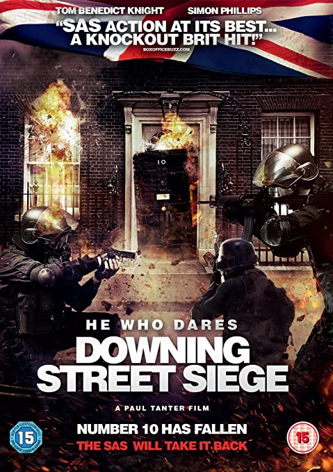 He Who Dares: Downing Street Siege (2014) (English) SL VBB - Tom Benedict Knight, Simon Phillips, Russell Kilmister