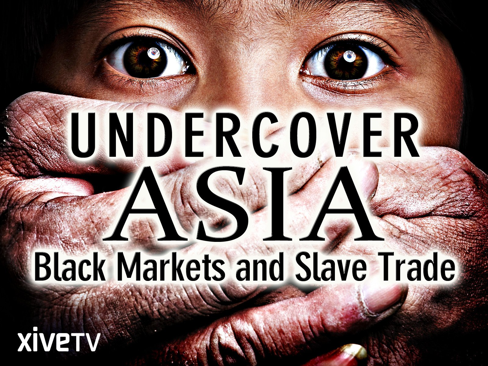 Undercover Asia: Black Markets and Slave Trade - Season 1