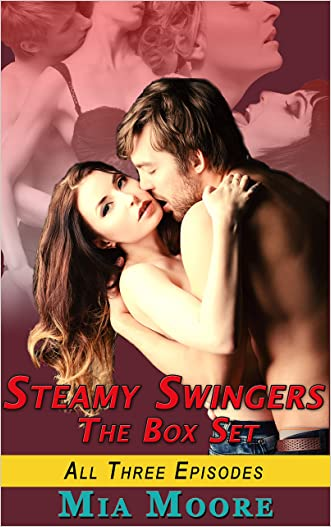 Swinger Stories: Steamy Swingers: (MMF Bisexual Threesome with MM Full Length): All Three Episodes Value Priced!