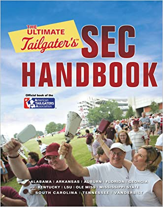 The Ultimate Tailgater's SEC Handbook written by Stephen Linn