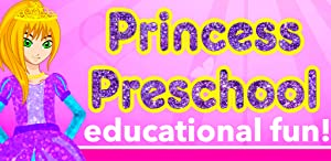 Preschool Princess - Educational learning games for kids , kindergarten, toddlers and nursery! Letters, Numbers, Colors, Shapes, Patterns, 123s counting! Education games for baby and children! from Geared Kids