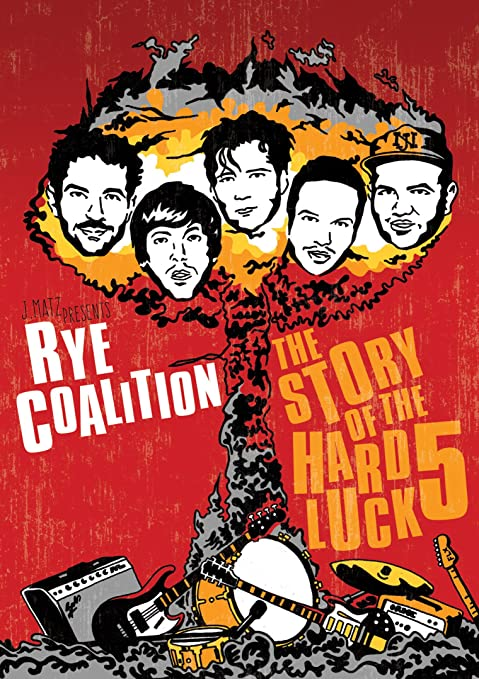 Rye Coalition – The Story of the Hard Luck 5 (DVD)