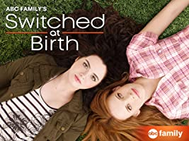 Switched at Birth Season 1 [HD]